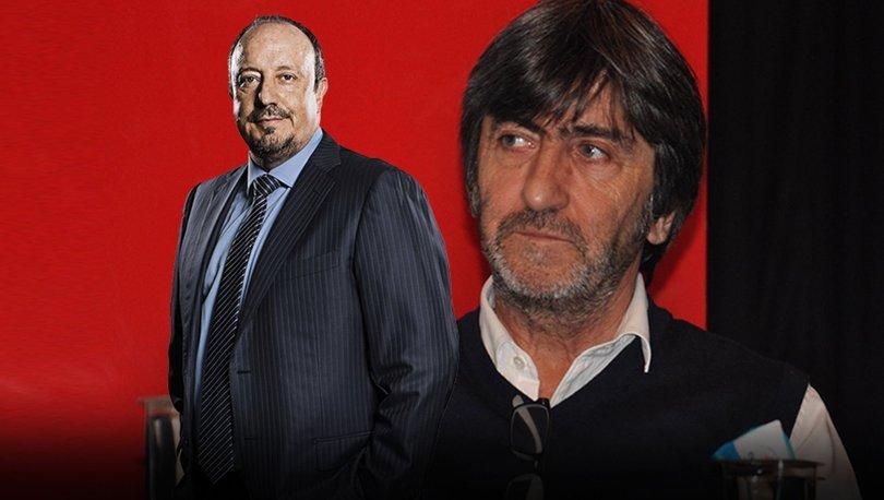 Rıdvan Dilmen'den Benitez sözleri