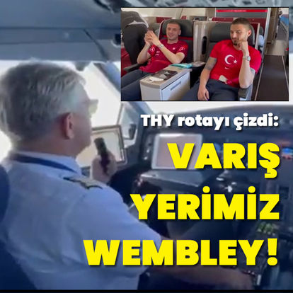 THY rotayı çizdi: Varış yerimiz Wembley