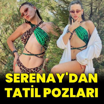 Serenay'dan tatil pozları