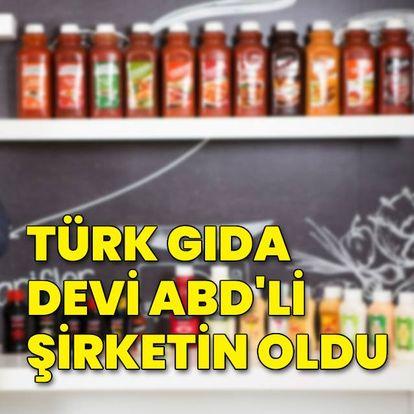 Türk gıda devi ABD'lilerin oldu
