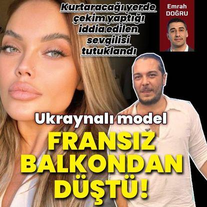 Ukraynalı modelin İstanbul'da şüpheli ölümü!