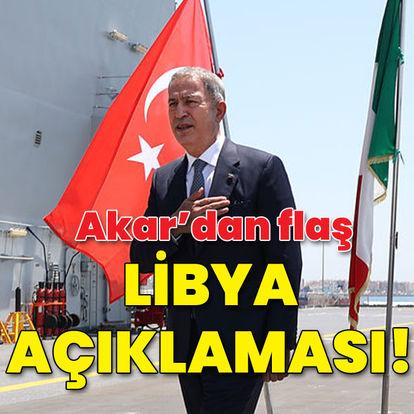 Libya'yı ziyaret eden Akar'dan önemli mesajlar!