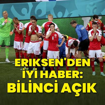 Eriksen'den iyi haber geldi!