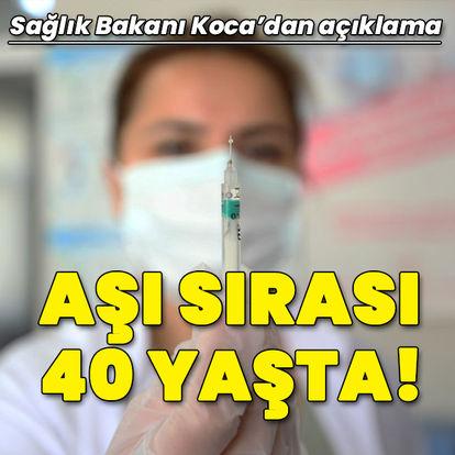Koronavirüs aşısında yeni sınır 40 yaş