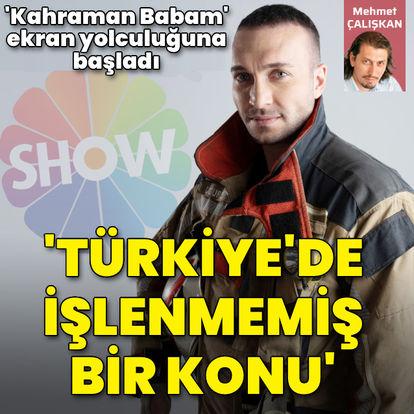 'Türkiye'de işlenmemiş bir konu'