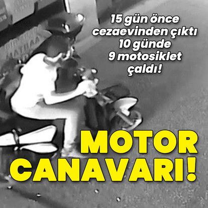 15 gün önce cezaevinden çıktı! 10 günde 9 motosiklet çaldı