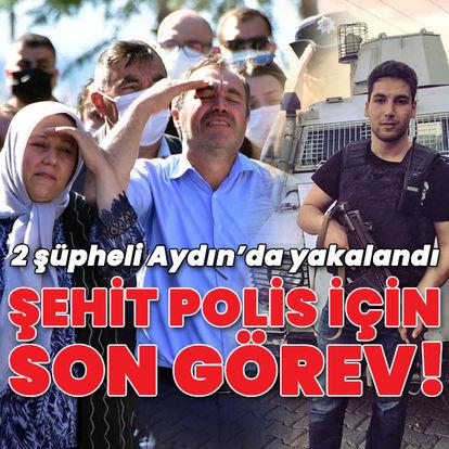 Şehit polis için tören! 2 şüpheli Aydın'da yakalandı