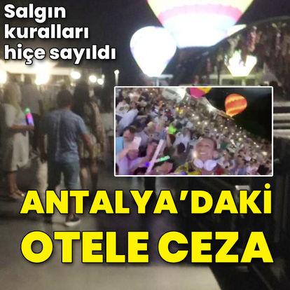 Antalya'daki ünlü otele ceza