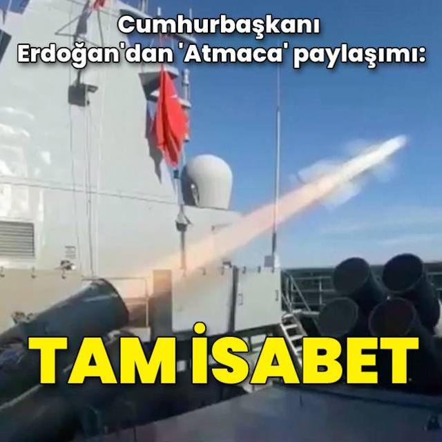 Cumhurbaşkanı Erdoğandan Atmaca paylaşımı