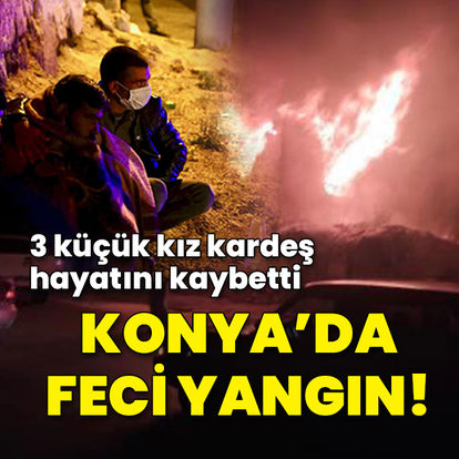 Yangın faciası: 3 çocuk can verdi