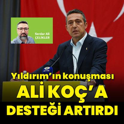 """""""Ali Koç'a desteği artırdı"""""""