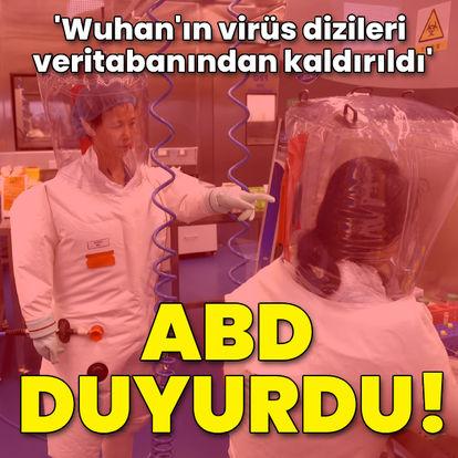 ABD onayladı! Wuhan virüs dizileri veritabanından kaldırıldı