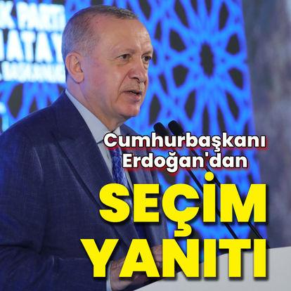 Cumhurbaşkanı Erdoğan'dan 'erken seçim' yanıtı