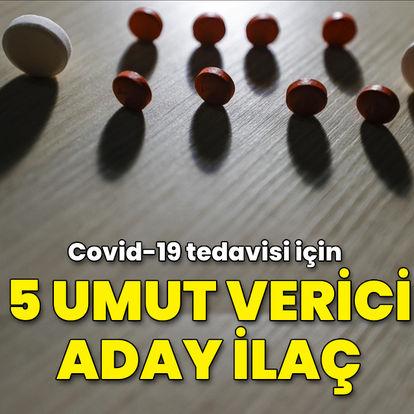 Covid-19 tedavisi için 5 umut verici aday ilaç