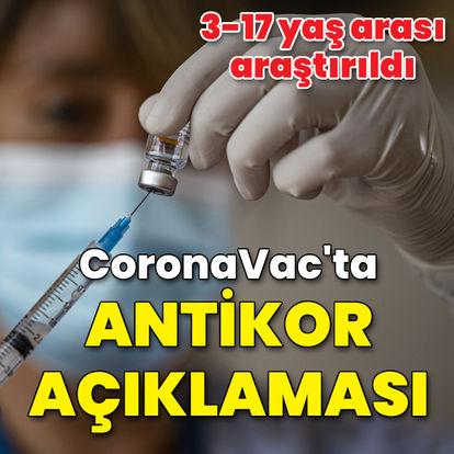 CoronaVac'ta antikor açıklaması