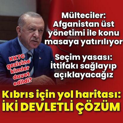 Son dakika: Cumhurbaşkanı Erdoğan'dan Kıbrıs için yol haritası: İki devletli çözüm