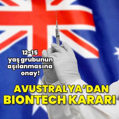 Avustralya'da Pfizer/BioNTech aşısı 12-15 yaş grubuna yapılabilecek