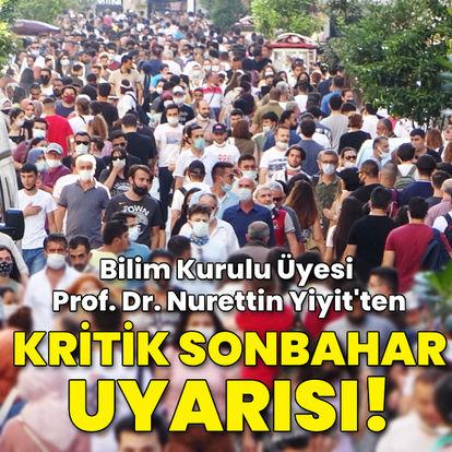 """Bilim Kurulu Üyesi Prof. Dr. Yiyit'ten """"sonbahar"""" uyarısı!"""
