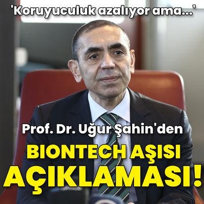 Prof. Dr. Uğur Şahin'den BioNTech aşısı açıklaması!