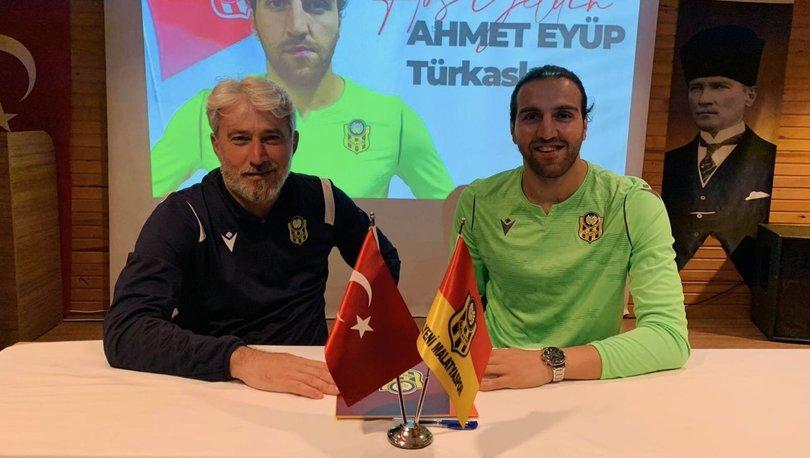 Yeni Malatyaspor, kaleci Ahmet Eyüp Türkaslan'ı transfer etti