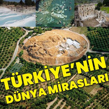 Türkiye'nin dünya mirasları!