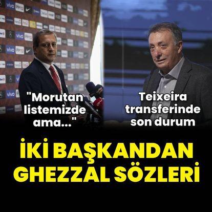 İki başkandan Ghezzal sözleri!
