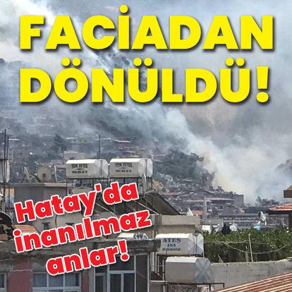 Hatay'da evler tahliye edildi!