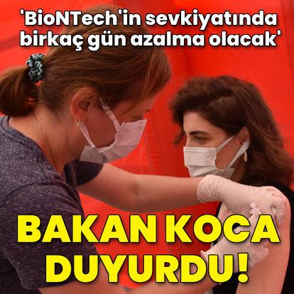 Bakan Koca açıkladı: BioNTech'in sevkiyatında birkaç gün azalma olacak