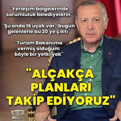 Cumhurbaşkanı Erdoğan: Alçakça planları takip ediyoruz