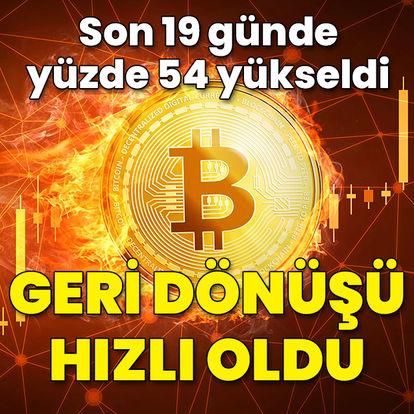 Bitcoin 19 günde yüzde 54 yükseldi