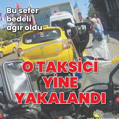 USLANMIYOR   Son dakika:  O taksici bu sefer polise yakalandı! Bu sefer bedeli ağır oldu