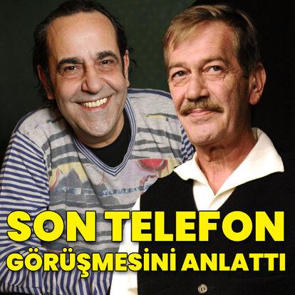 Özkan Uğur: Ferhan Şensoy ile son konuşmamızda... - Magazin haberleri