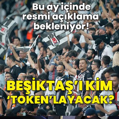Beşiktaş Token gelecek ama nereden gelecek?
