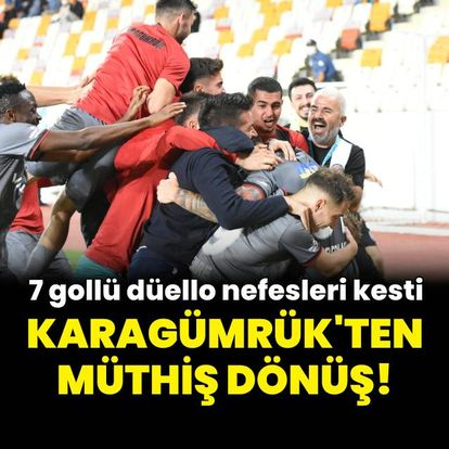 Karagümrük'ten müthiş dönüş! 7 gol...