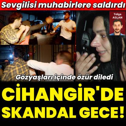 Cihangir'de skandal gece! Muhabirlere saldırdı!