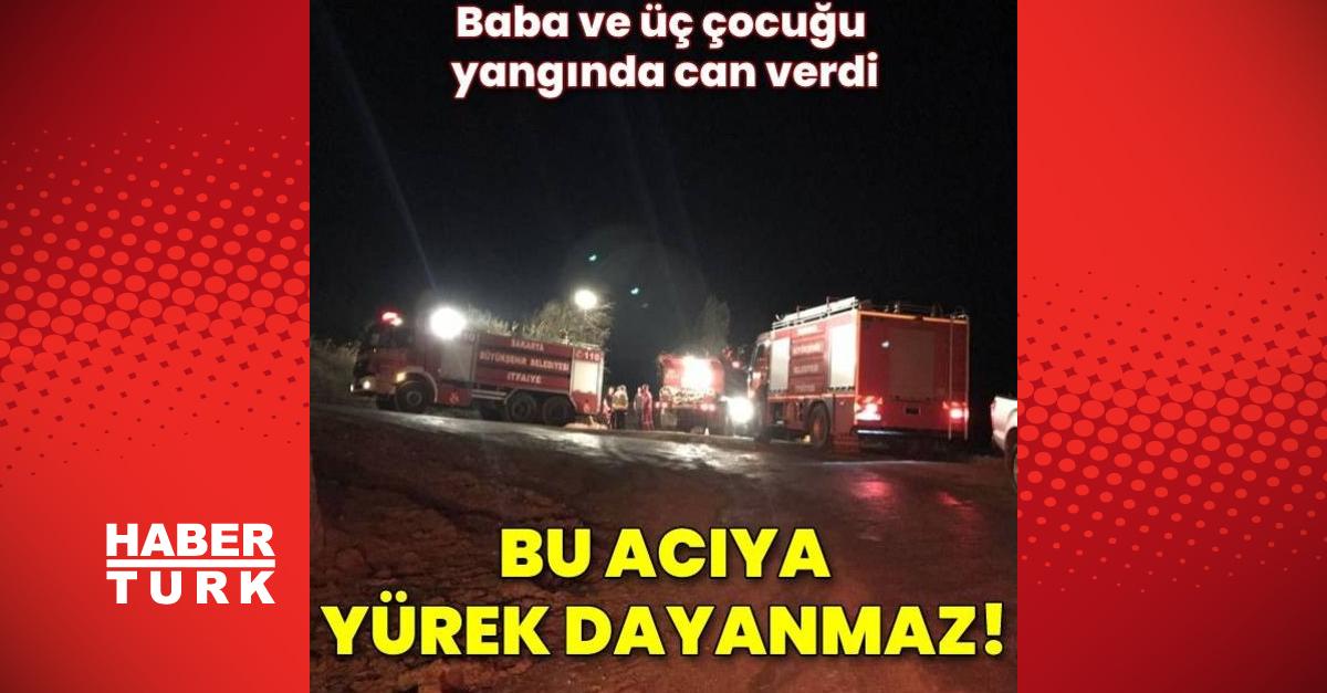 Sakarya'da evde çıkan yangında baba ve üç çocuğu yaşamını yitirdi - Habertürk