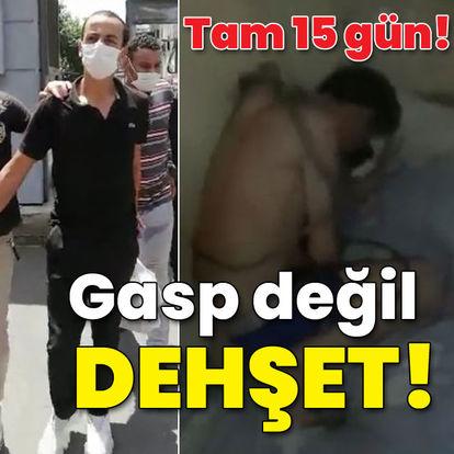 15 gün işkence! Kırbaçlı gasp!