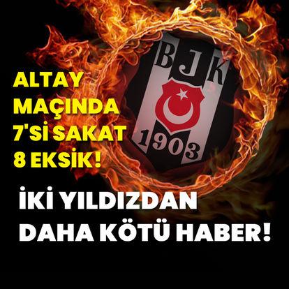 Beşiktaş revire döndü!