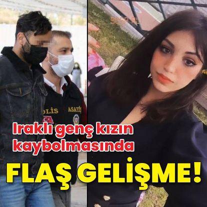 Kayıp Iraklı genç kız olayında flaş gelişme!