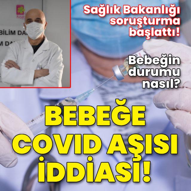 Bebeğe Covid aşısı iddiası! Yanlış aşı iddiasına açıklama geldi