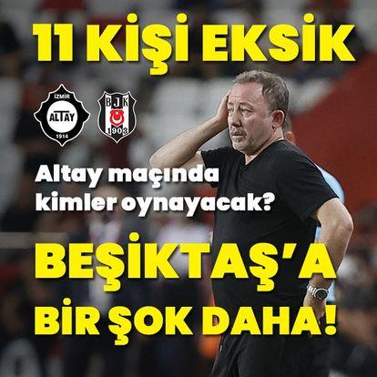 Eksik Beşiktaş'ın 11'i!