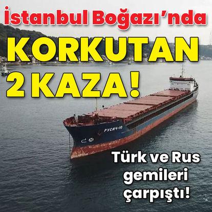 İstanbul Boğazı'nda korkutan iki kaza!