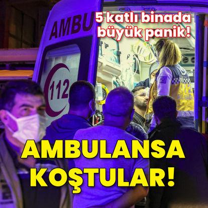 5 katlı binada büyük panik! 11 kişi ambulansa koştu