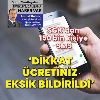 SGK'dan 150 bin kişiye SMS
