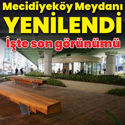 Mecidiyeköy Meydanı yenilendi