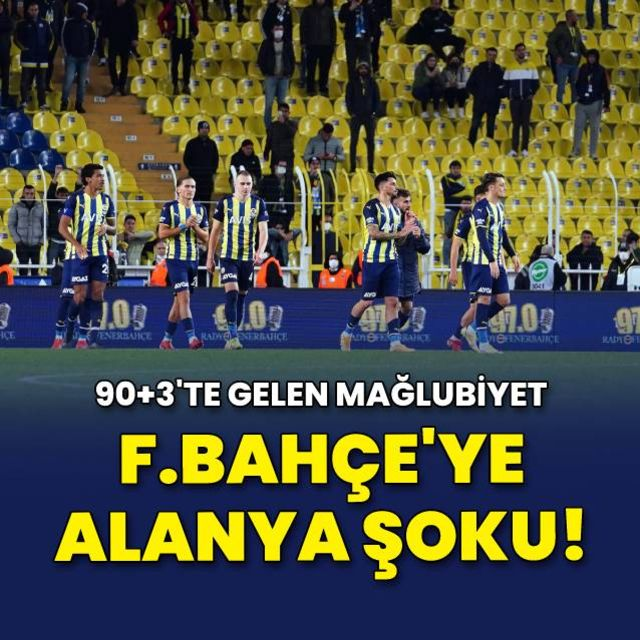 Fenerbahçeye Alanya şoku!