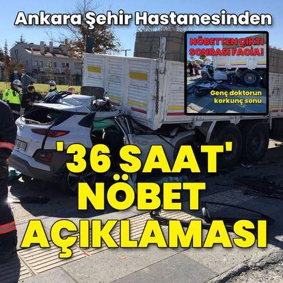 Ankara Şehir Hastanesinden '36 saat nöbet' açıklaması