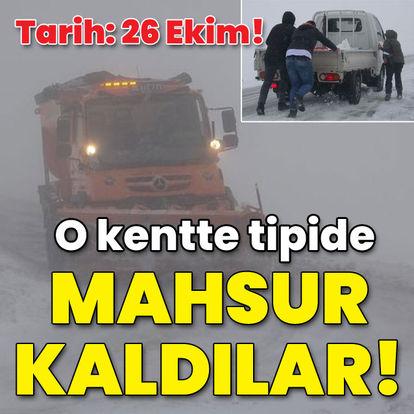 Tarih: 26 Ekim! O kentte kar ve tipide kaldılar!