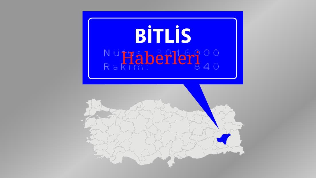 Bitlis'te bazı bölgeler geçici özel güvenlik bölgesi ilan edildi