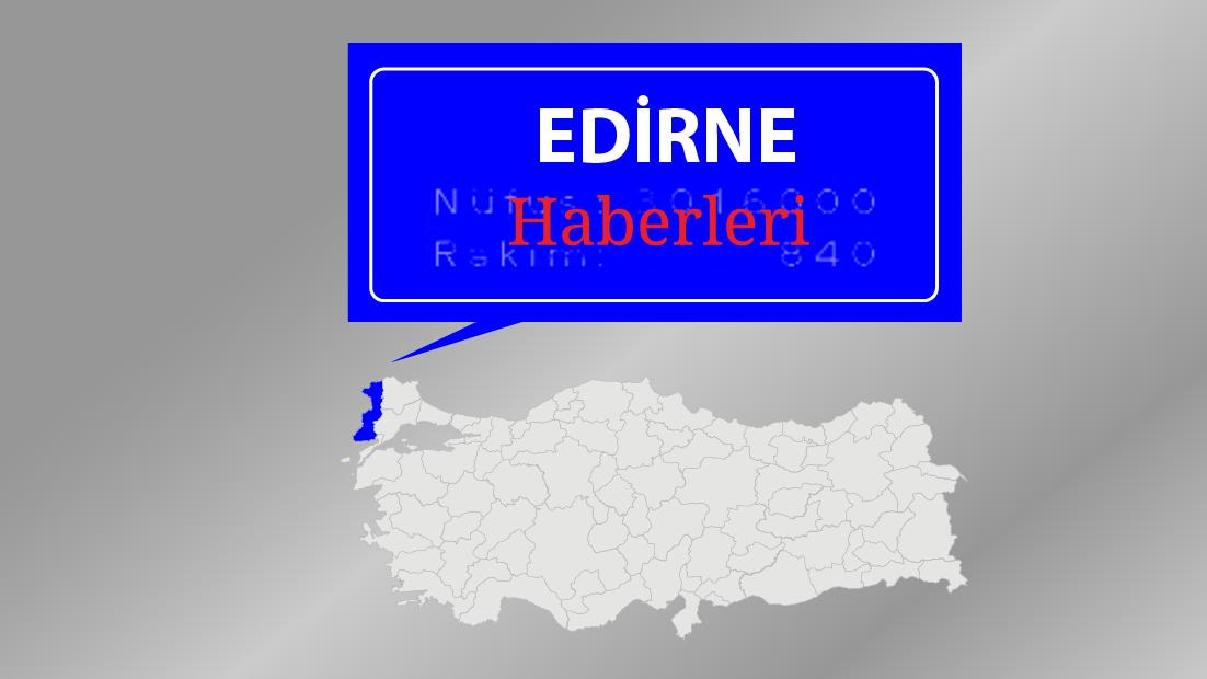 Edirne'de 67 kişiye 103 bin lira 'koronavirüs' cezası